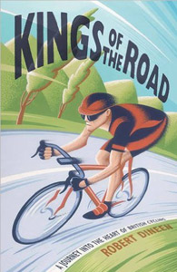Kings of the Road – A Journey into the Heart of British Cycling